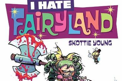 Comic Book Review - I Hate Fairyland Volume 1