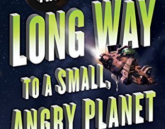 Book Review - The Long Way to a Small, Angry Planet by Becky Chambers